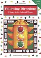 Basic Skills Series: Following Directions - Using a Multi-Cultural Theme Levels 3-4