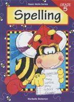 Basic Skills Spelling Level 5