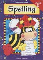 Basic Skills Spelling Level 6