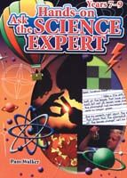 100 Hands-on Activities: Ask the Science Expert  Years 7-9