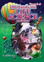 100 Hands-on Activities: Life Science  Years 7-9