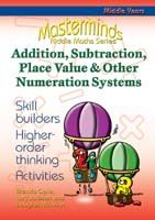 Masterminds Riddle Maths: Addition, Subtraction, Place Value & Other Numeration Systems Years 5-8