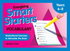 Energising Smart Starters - Vocabulary: Motivational Exercises to Stimulate the Brain
