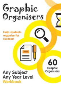 Graphic Organisers for Any Subject, Any Year Level