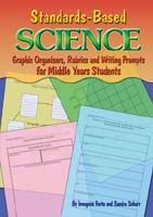 Standards-Based Science: Graphic Organisers, Rubrics & Writing Prompts for Middle Years Students
