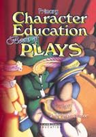 Character Education Book of Plays (Primary)