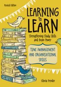Learning to Learn: Time Management and Organisational Skills