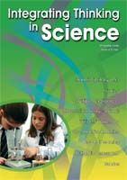 Integrating Thinking in Science: Revised Edition