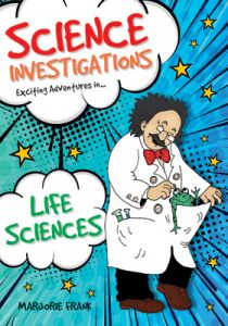 Science Investigations: Life Sciences