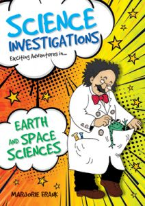 Science Investigations: Earth and Space Sciences