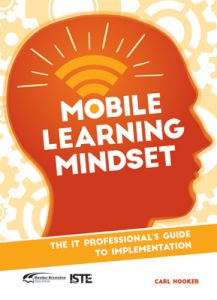 Mobile Learning Mindset: The IT Professional's Guide to Implementation