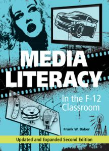 Media Literacy in the F-12, Updated and Expanded Second Edition