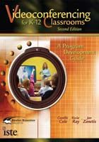 Videoconferencing for K-12 Classrooms, 2nd Edition