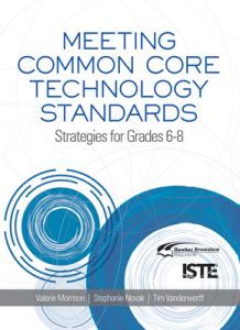Meeting Common Core Technology Standards, 6-8