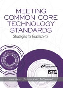 Meeting Common Core Technology Standards, 9-12
