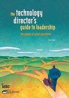 The Technology Director's Guide to Leadership
