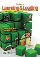 The Best of Learning & Leading with Technology Selections from Volumes 31-35