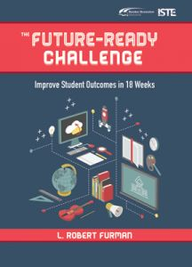 The Future-Ready Challenge: Improve Student Outcomes in 18 Weeks