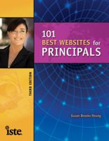 101 Best Web Sites for Principals, Third Edition