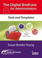 The Digital Briefcase for Administrators: Tools and Templates