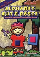 Alphabet Cut and Paste: Hands-On Worksheets, Centres and Games