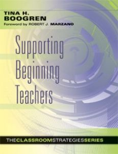 Supporting Beginning Teachers: The Classroom Strategies Series