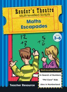 Reader's Theatre Theme Collection Teacher's Resource: Maths Escapades