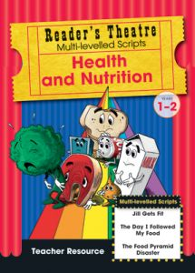 Reader's Theatre Theme Collection Teacher's Resource: Health and Nutrition