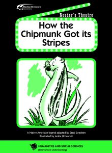 Reader's Theatre: How the Chipmunk Got Its Stripes (Set of 5)