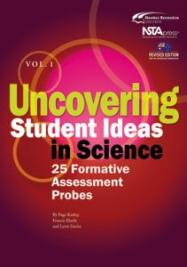 Uncovering Student Ideas in Science, Volume 1: 25 Formative Assessment Probes
