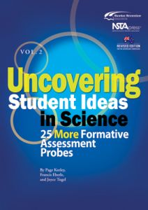 Uncovering Student Ideas in Science, Volume 2: 25 More Formative Assessment Probes