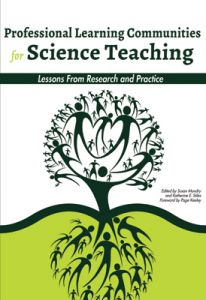 Professional Learning Communities for Science Teaching: Lessons From Research and Practice