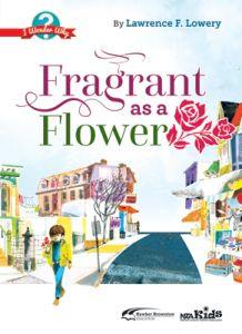 Fragrant as a Flower: I Wonder Why (F-3)