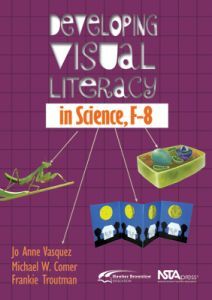 Developing Visual Literacy in Science, F-8