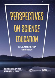 Perspectives on Science Education: A Leadership Seminar