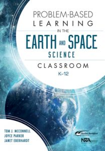 Problem-Based Learning in the Earth and Space Science Classroom, K-12