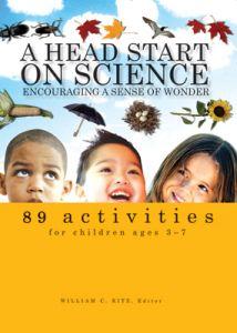 A Head Start on Science: Encouraging a Sense of Wonder
