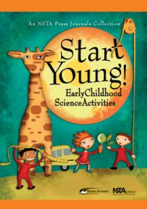 Start Young! Early Childhood Science Activities