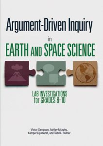 Argument-Driven Inquiry in Earth and Space Science: Lab Investigations for Grade 6-10