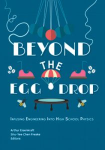 Beyond the Egg Drop: Infusing Engineering Into High School Physics