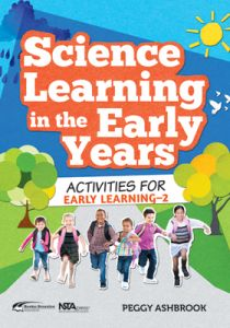 Science Learning in the Early Years: Activities for Early Learning–2