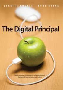 The Digital Principal: How to Encourage a Technology-Rich Learning Environment That Meets the Needs of Teachers and Students