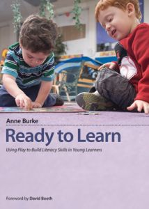 Ready to Learn: Using Play to Build Literacy Skills in Young Learners