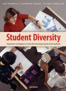 Student Diversity, 2nd Edition: Classroom Strategies to Meet the Learning Needs of All Students