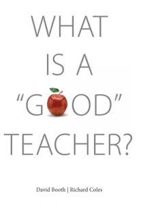 "What Is a ""Good"" Teacher?"