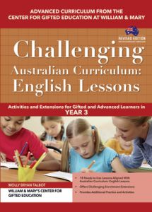 Challenging Australian Curriculum: English Lessons: Activities and Extensions for Gifted and Advanced Learners in Year 3