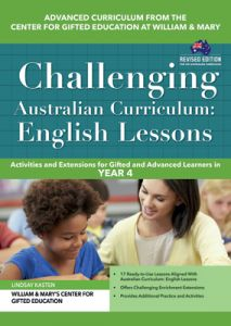 Challenging Australian Curriculum: English Lessons: Activities and Extensions for Gifted and Advanced Learners in Year 4