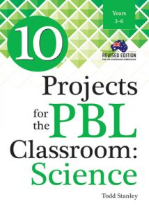 10 Projects for the PBL Classroom: Science
