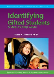 Identifying Gifted Students: A Step-by-Step Guide (The Practical Strategies Series in Gifted Education)
