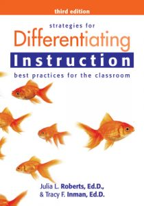 Strategies for Differentiating Instruction, Third Edition: Best Practices for the Classroom